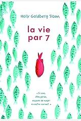 La vie par 7 Paperback