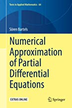 Numerical Approximation of Partial Differential Equations (Texts in Applied Mathematics Book 64)