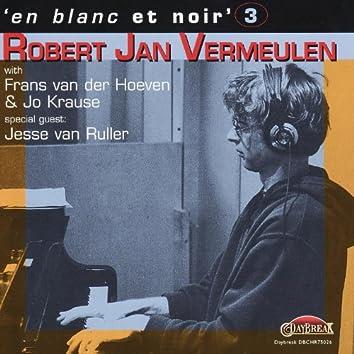 En Blanc Et Noir 3 - Robert Jan Vermeulen