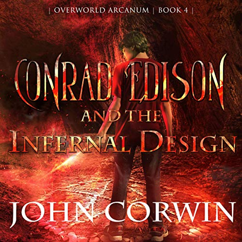 Conrad Edison and the Infernal Design  audiobook cover art