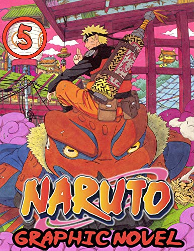 Naruto Graphic Novel: Vol 5- Full Color Great Shonen Manga For Young & Teens , Adults (English Edition)