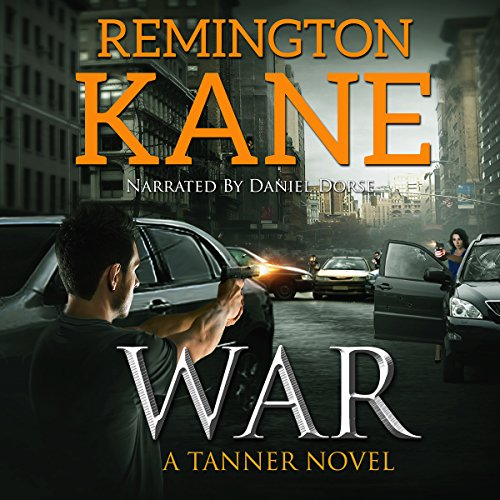 War: A Tanner Novel, Book 6 audiobook cover art