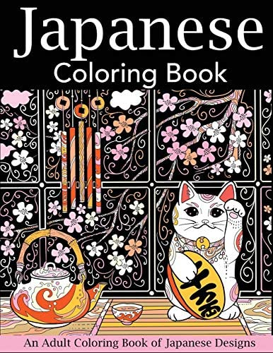 Japanese Coloring Book An Adult Coloring Book of Japanese Designs Japan Coloring Book product image