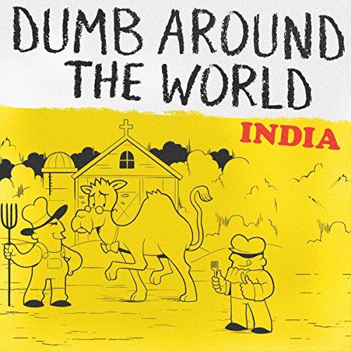 Dumb Around the World: India audiobook cover art