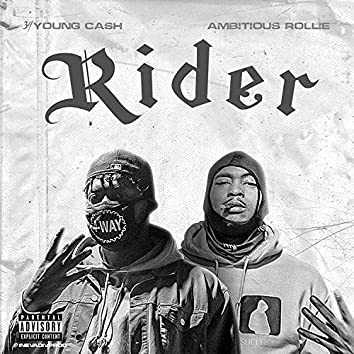 Rider (feat. Ambitious Rollie)