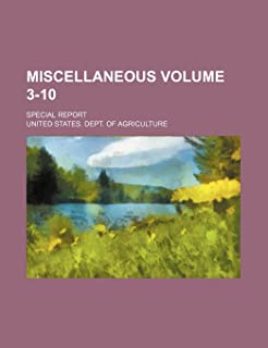 Miscellaneous; Special Report Volume 3-10