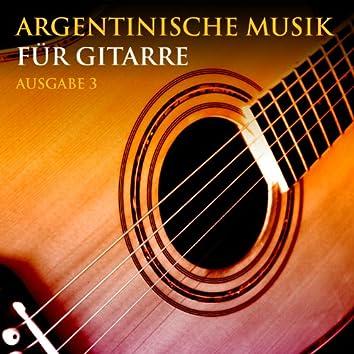 Argentinische Musik Für Gitarre / Ausgabe 3