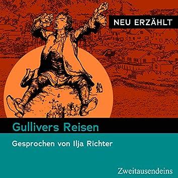 Gullivers Reisen – neu erzählt (Gesprochen von Ilja Richter)