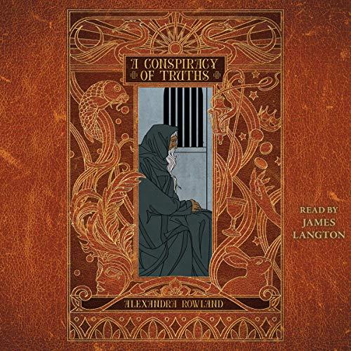 A Conspiracy of Truths                   De :                                                                                                                                 Alexandra Rowland                               Lu par :                                                                                                                                 James Langton                      Durée : 14 h et 58 min     Pas de notations     Global 0,0