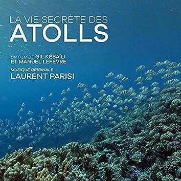La vie secrète des Atolls (Original Soundtrack)