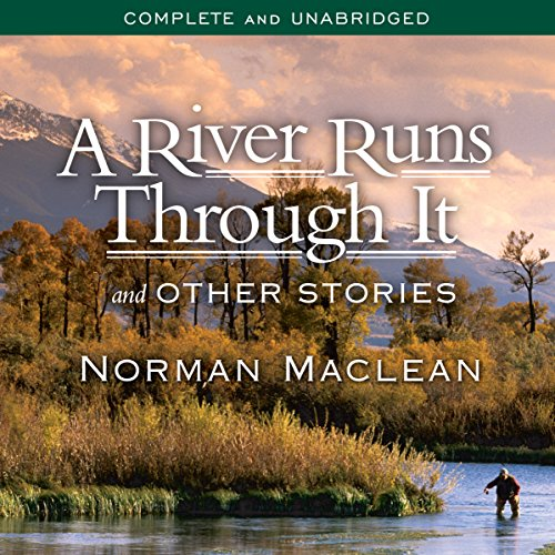 A River Runs Through It and Other Stories audiobook cover art