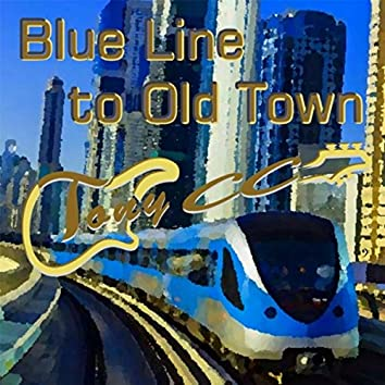 Blue Line to Old Town