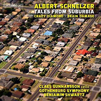 Albert Schnelzer: Tales from Suburbia
