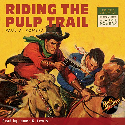 Riding the Pulp Trail audiobook cover art