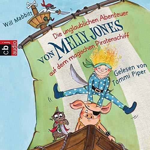 『Die unglaublichen Abenteuer von Melly Jones auf dem magischen Piratenschiff』のカバーアート