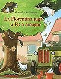 La Florentina juga a fet a amagar
