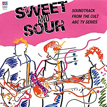 Sweet And Sour (Music From The Original TV Series)
