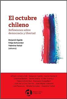 El octubre chileno: Reflexiones sobre democracia y libertad (Colección Actualidad nº 1) (Spanish Edition)