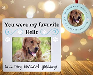 BANBERRY DESIGNS Pet Memorial Keepsake - Frame and Ornament Combo - You were My Favorite Hello and My Hardest Goodbye - Pet Remembrance