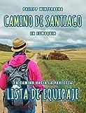 Camino de Santiago en esmoquin: En camino hacia la perfecta lista de equipaje...