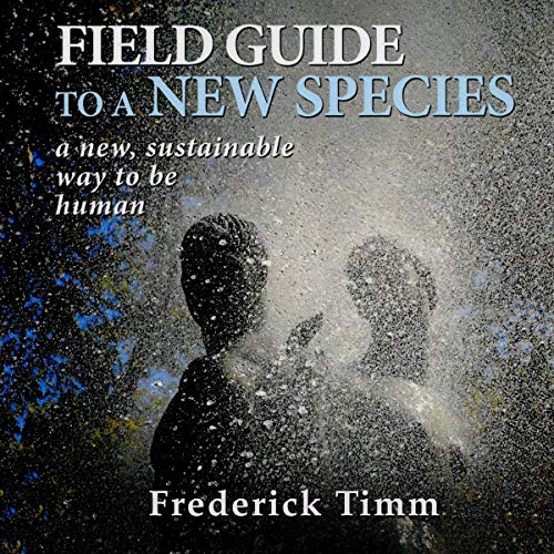 Field Guide to a New Species audiobook cover art