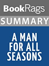 Summary & Study Guide A Man for All Seasons, by Robert Bolt