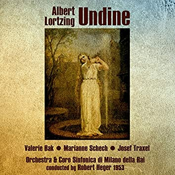 Albert Lortzing: Undine (1953)