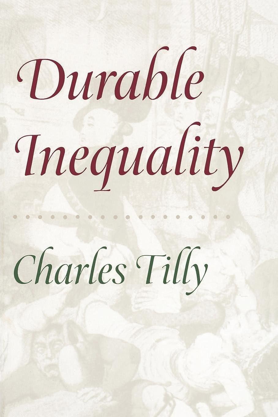 冊子副産物許されるDurable Inequality (Irene Flecknoe Ross Lecture) (English Edition)