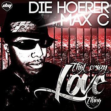The Crazy Love Thing (feat. Max C)