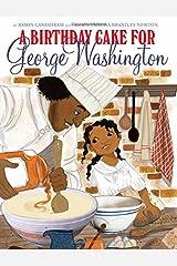 A Birthday Cake for George Washington Hardcover