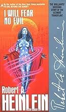 I Will Fear No Evil by Robert A. Heinlein (1-Sep-1990) Mass Market Paperback