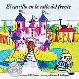 El castillo en la calle del frente: Volume 1