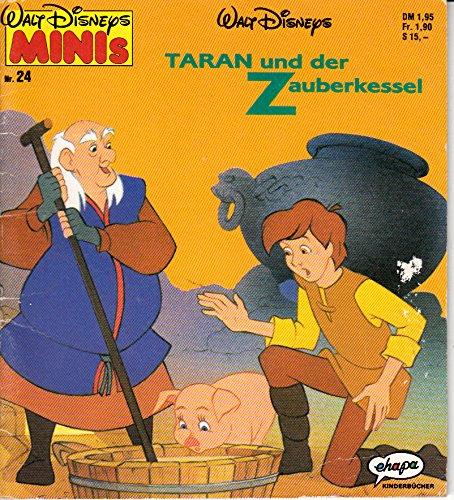 Taran und der Zauberkessel (Walt Disney's Minis ; 24)