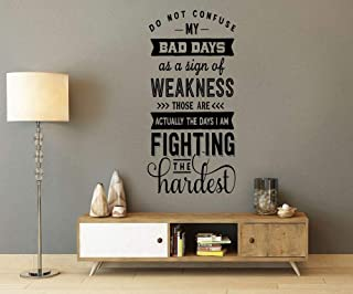 Yilooom Do Not Confuse My Bad Days As A Sign of Weakness, Wall Art Vinyl Decal Sticker
