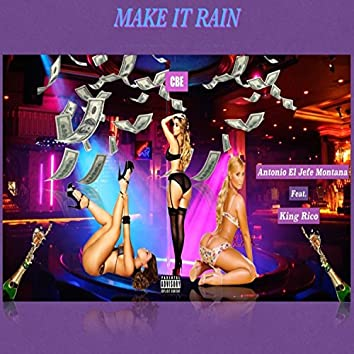 Make It Rain (feat. King Rico)