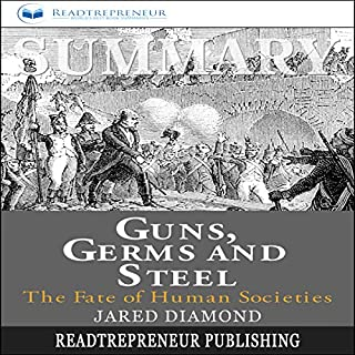 Summary: Guns, Germs, and Steel: The Fates of Human Societies audiobook cover art