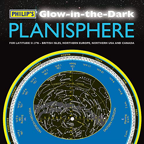 Philip's Glow-in-the-Dark Planisphere (Latitude 51.5 North): For use in Britain and Ireland, Northern Europe, Northern USA and Canada (Philips Planisphere)