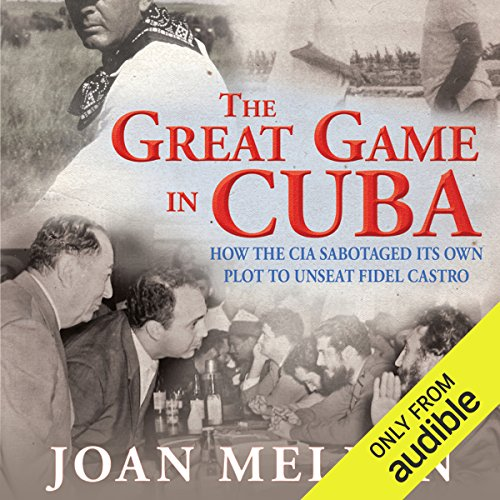 The Great Game in Cuba audiobook cover art