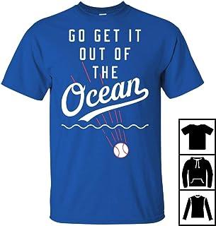 Max Muncy t shirt Go Get It Out Of The Ocean t shirt Go Get It Out Of The Ocean Baseball t shirt Baseball ocean T-Shirt Long T-Shirt Sweatshirt Hoodie