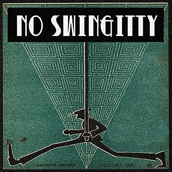 No Swinggity