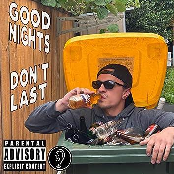 Good Nights Don't Last