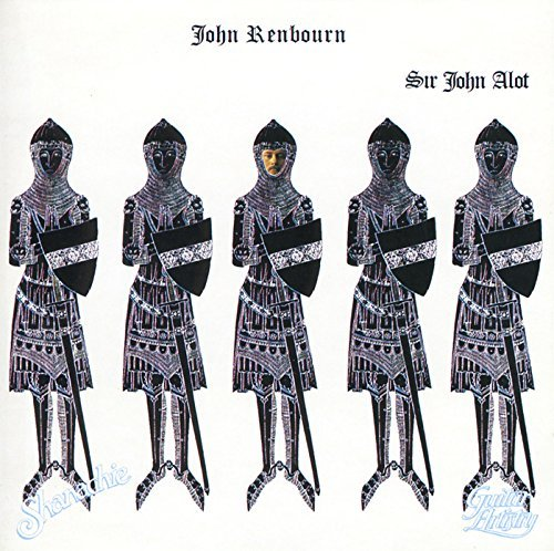 Sir John a Lot by JOHN RENBOURN (1992-05-01)