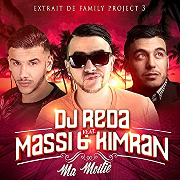 """Ma moitié - Single (From """"Family Project 3"""")"""