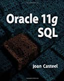 Oracle 11G SQL by Casteel, Joan [Cengage,2009] (Paperback) 2nd Edition