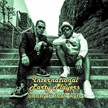 International Party Players (Party's On) [feat. Kyte]