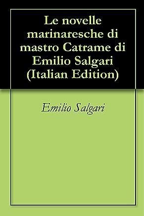 Le novelle marinaresche di mastro Catrame di Emilio Salgari