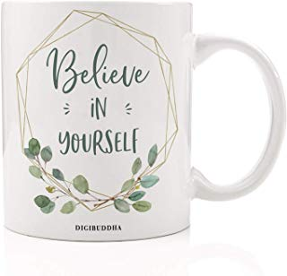 Believe In Yourself Mug Motivational Quote Saying Gift for Women Pretty Eucalyptus Greenery Art Inspirational Girl Female Empowerment Graduation Gold Frame Coffee Cup 11oz Ceramic Digibuddha DM0337