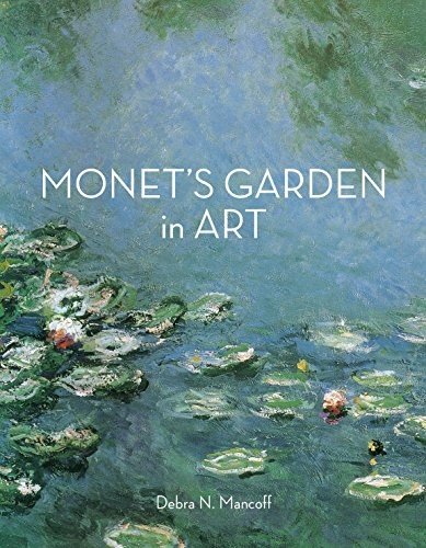 Mancoff, D: Monet'S Garden in Art