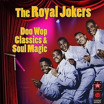Doo Wop Classics & Soul Magic