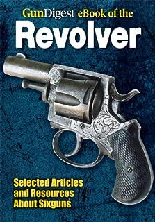 Gun Digest eBook of Revolvers